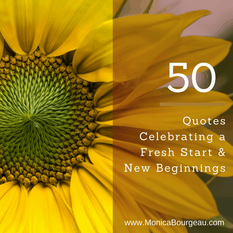 50 Quotes Celebrating a Fresh Start & New Beginnings