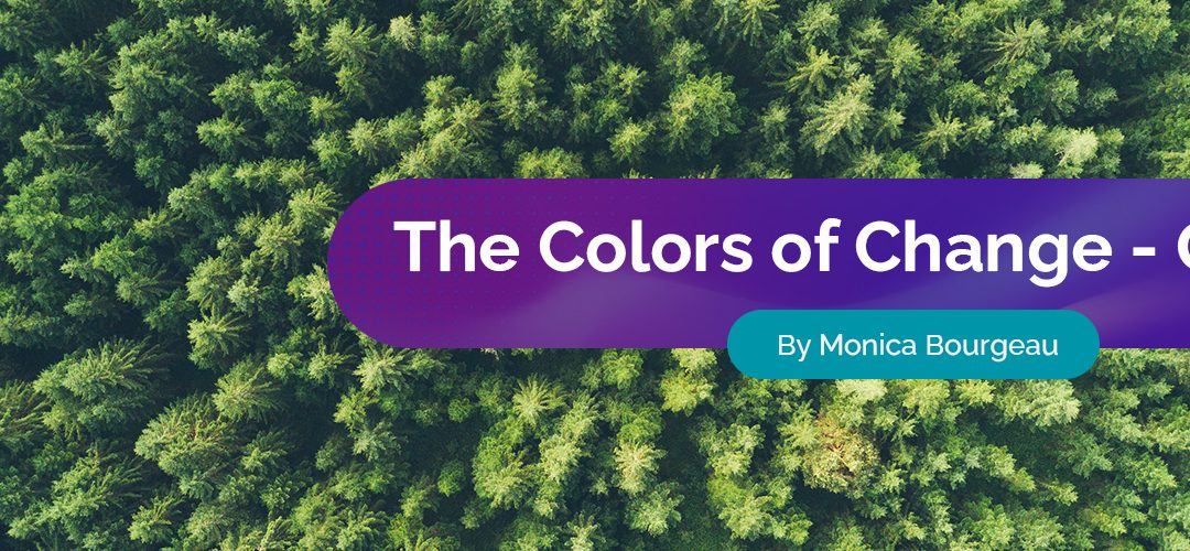 The Colors of Change: Green