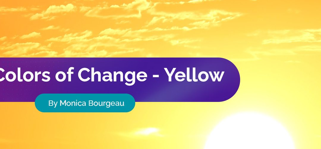 The Colors of Change: Yellow