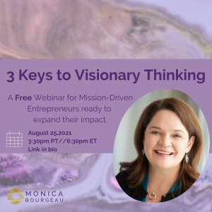 3 Keys to Visionary Thinking